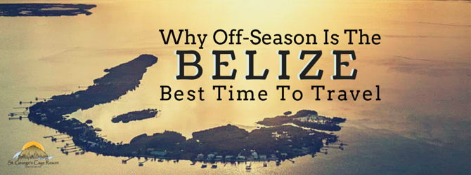 Why the Off-Season is the Best Time to Visit Belize