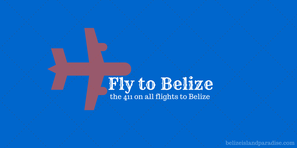 Flying to Belize